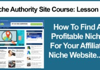 Niche Authority Site Course Lesson - 2 - How To Find A Profitable Niche For Your Affiliate Niche Website