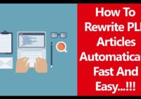 How To Automatically Rewrite PLR Articles Fast And Easy In 2021 And Beyond