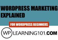 WordPress Marketing Explained For WordPress Beginners
