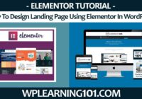 How To Design Landing Page Using Elementor In WordPress (Step-By-Step Tutorial)